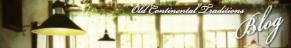 オールドコンチネンタルトラディションズの情報を発信するブログ。Facebookと連動しました。